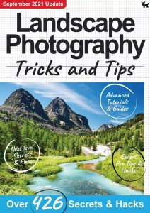 Landscape Photography, Tricks And Tips – 7th Edition 2021